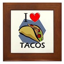 I Love Tacos Framed Tile