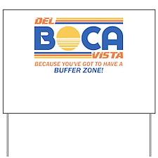 Del Boca Vista Seinfeld Yard Sign