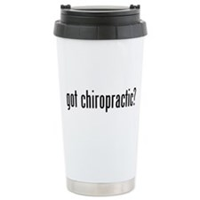Got Chiropractic? Travel Mug