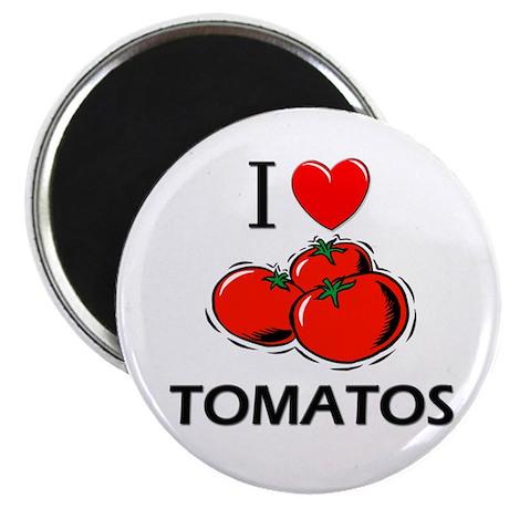 I Love Tomatos Magnet
