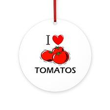 I Love Tomatos Ornament (Round)