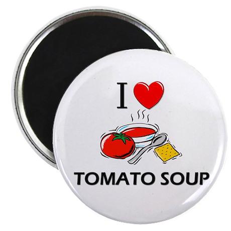 "I Love Tomato Soup 2.25"" Magnet (10 pack)"