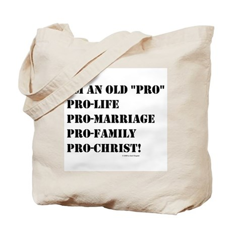 "I'm an Old ""Pro"" Tote Bag"