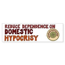 Domestic Hypocrisy Bumper Sticker