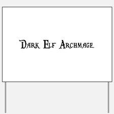 Dark Elf Archmage Yard Sign