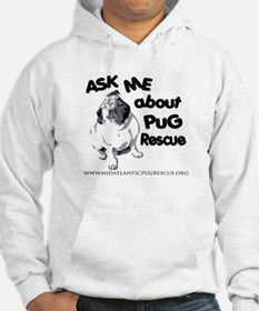 Ask Me About Pug Rescue Hoodie