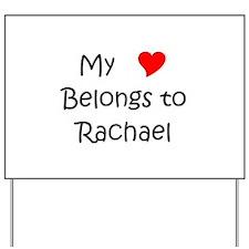 Cute Rachael Yard Sign