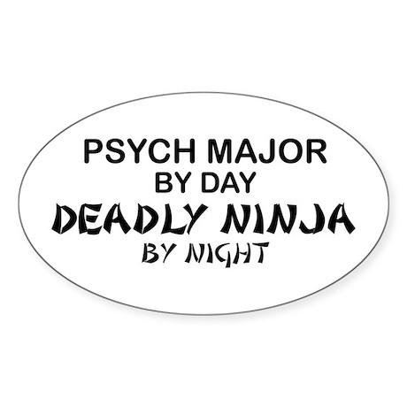 Psych Major Deadly Ninja by Night Oval Sticker