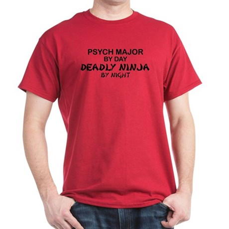 Psych Major Deadly Ninja by Night Dark T-Shirt