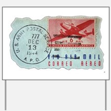 World War Two Air Mail Yard Sign