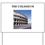 the colisseum rome italy gift Yard Sign
