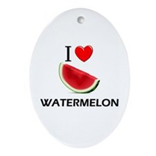 I Love Watermelon Oval Ornament
