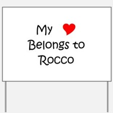 Unique Rocco Yard Sign