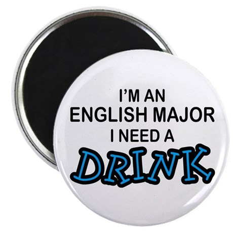 English Major Need a Drink Magnet