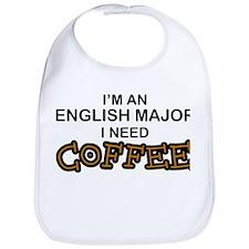 English Major Need Coffee Bib