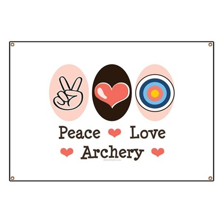 Peace Love Archery Banner