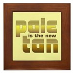 Pale is the New Tan Framed Tile