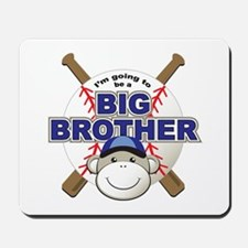 Big Brother To Be Baseball Mousepad
