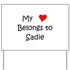 Sadie Yard Sign
