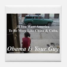 """""""Obama Is Your Guy?"""" Tile Coaster"""