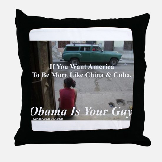 """Obama Is Your Guy?"" Throw Pillow"