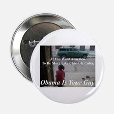 """Obama Is Your Guy?"" 2.25"" Button"
