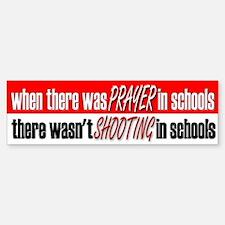 School Prayer, No Shootings - Bumper Bumper Bumper Sticker