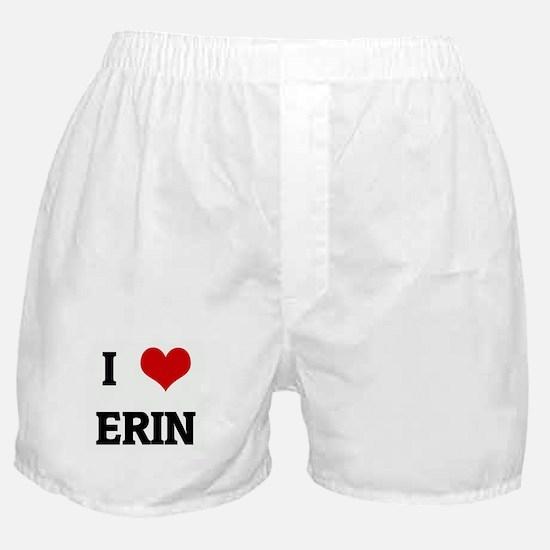 I Love ERIN Boxer Shorts