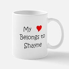 Shayne name Mug