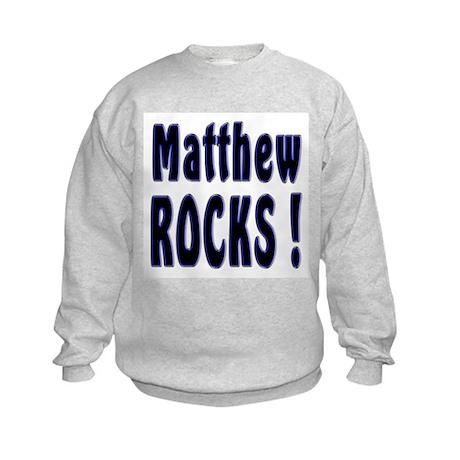 Matthew Rocks ! Kids Sweatshirt