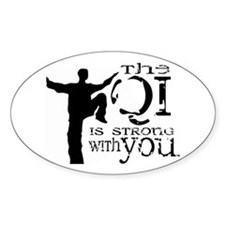 Qi is Strong Oval Decal