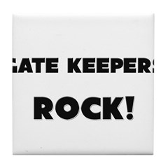 Gate Keepers ROCK Tile Coaster