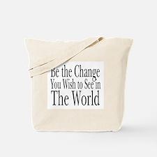 Be the Change (b&w) Tote Bag