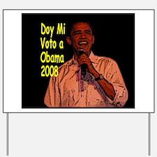 Doy Voto a Obama Yard Sign