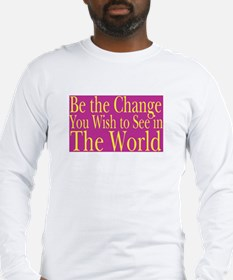 Be the Change (bright) Long Sleeve T-Shirt