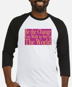 Be the Change (bright) Baseball Jersey