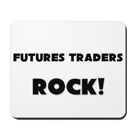 Futures Traders ROCK Mousepad