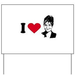 I Love Sarah Palin Yard Sign