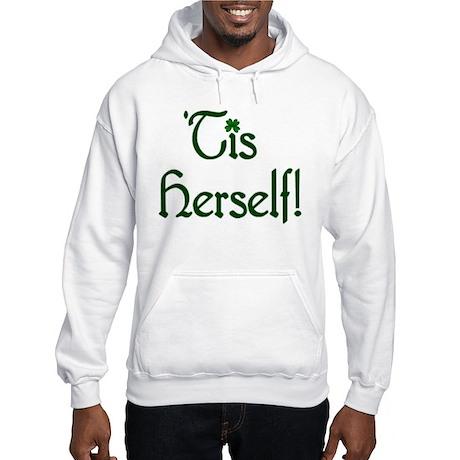 'Tis Herself! Hooded Sweatshirt