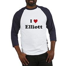I love Elliott Baseball Jersey