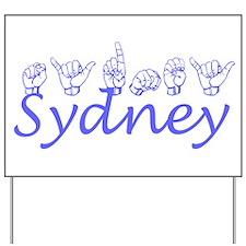 Sydney Yard Sign