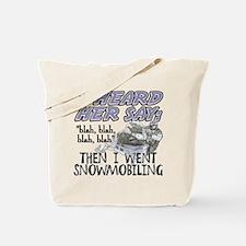 Blah blah blah Snowmobile Tote Bag