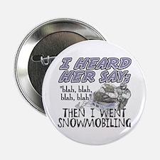 """Blah blah blah Snowmobile 2.25"""" Button"""