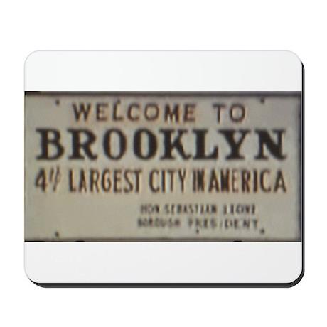 Welcome to Brooklyn Mousepad