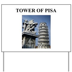 tower of pisa gifts and t-shi Yard Sign