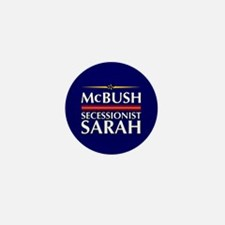 McBush/Secessionist Sarah '08 Mini Button