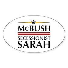 McBush/Secessionist Sarah '08 Oval Decal