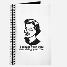 I Taught Your Wife Journal
