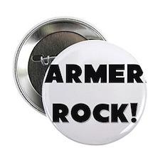 "Farmers ROCK 2.25"" Button"