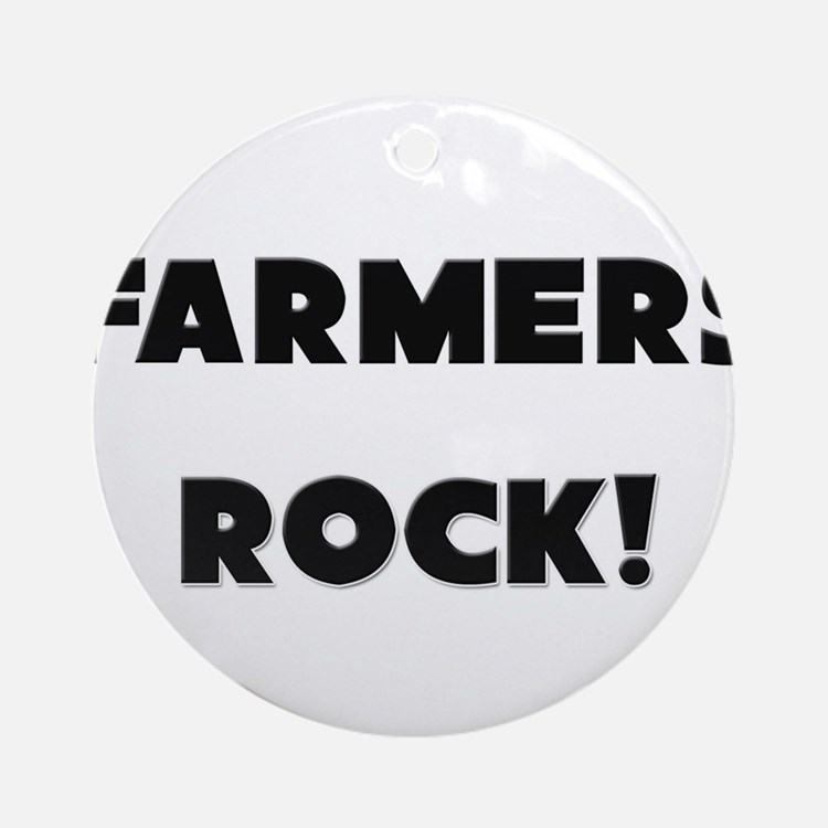 Farmers ROCK Ornament (Round)